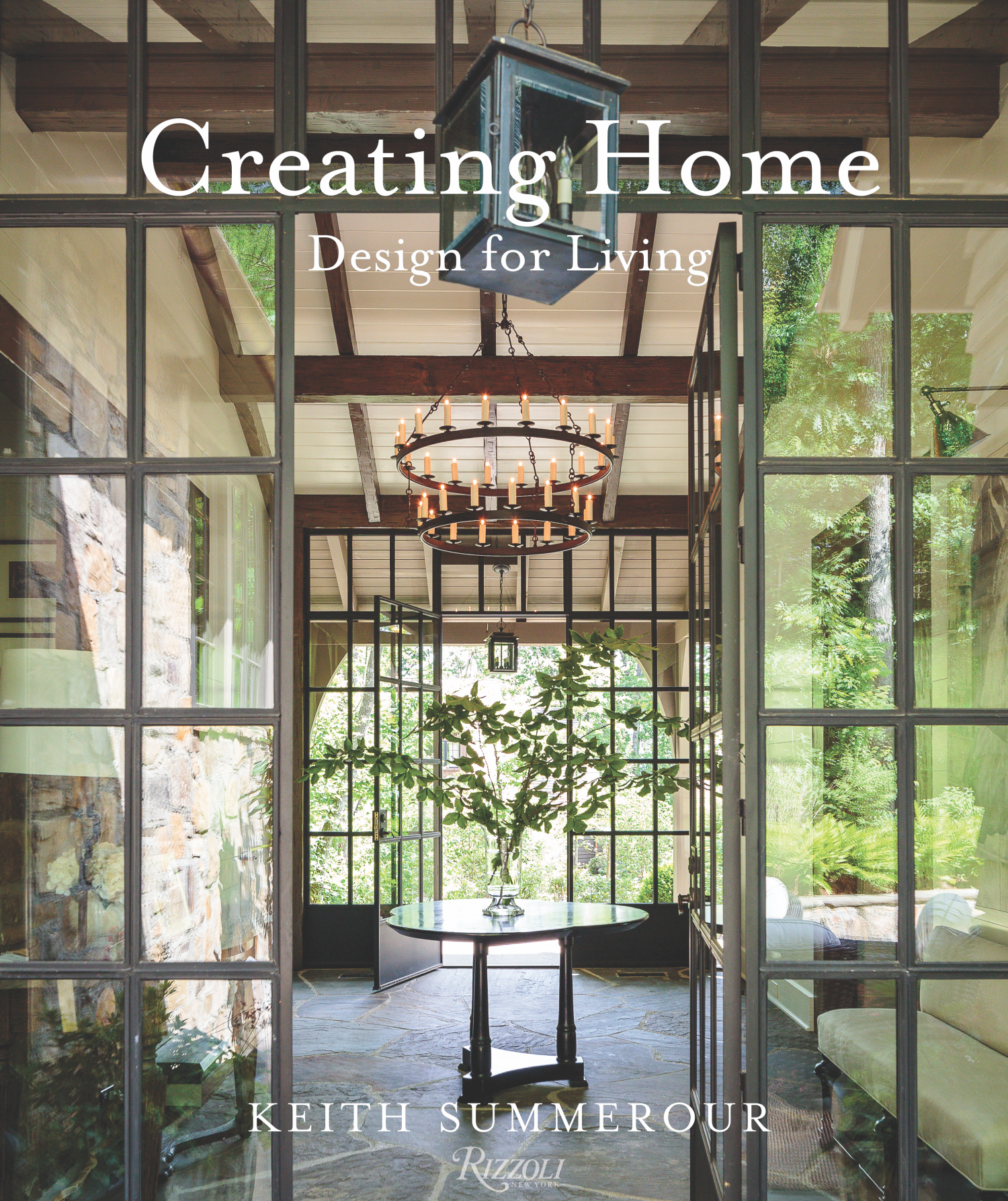 book cover for Creating Home: Design For Living by Keith Summerour (Rizzoli New York, 2017)