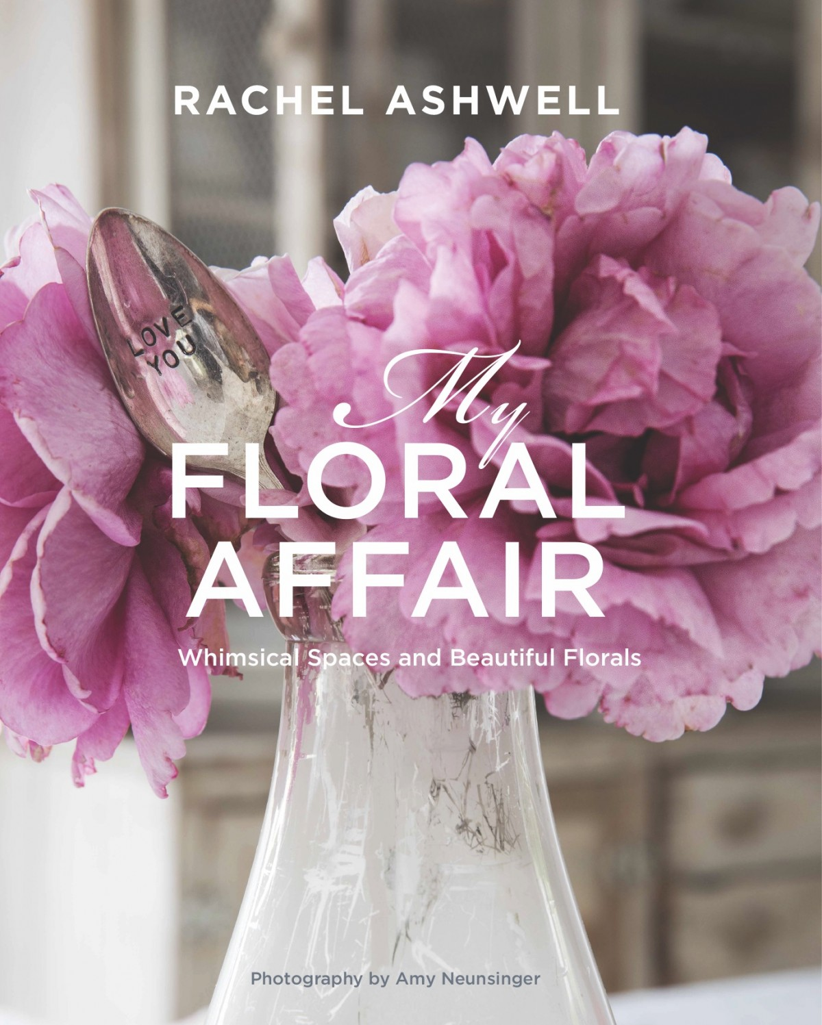 book cover for My Floral Affair by Rachel Ashwell