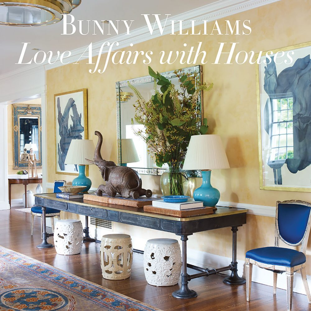 Bunny Williams, Love Affairs with Houses