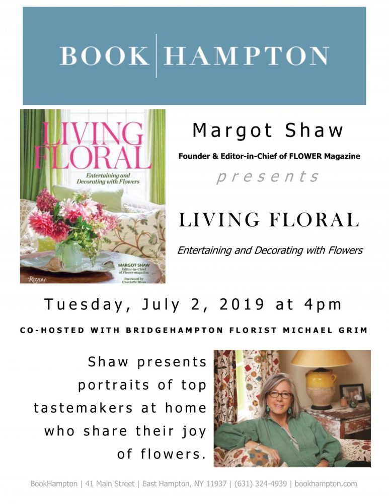 "Event poster for Margot Shaw's ""Living Floral"" book signing at Book Hampton on July 2, 2019, at 4 p.m."