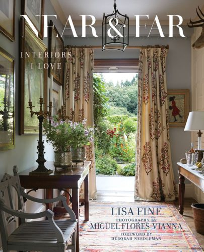 book cover: Near & Far: Interiors I Love by Lisa Fine (Vendome, 2019)
