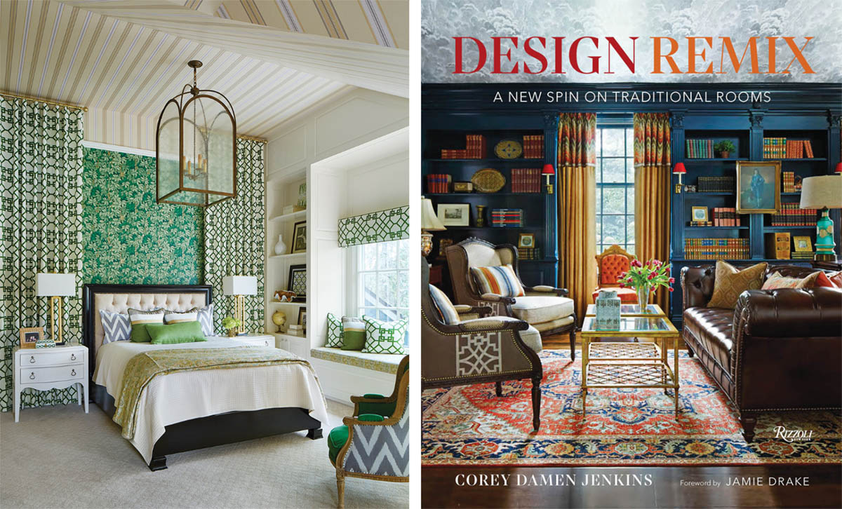 left: green bedroom; right: book cover for Design Remix: A New Spin on Traditional Rooms by Corey Damen Jenkins (Rizzoli New York, 2021)