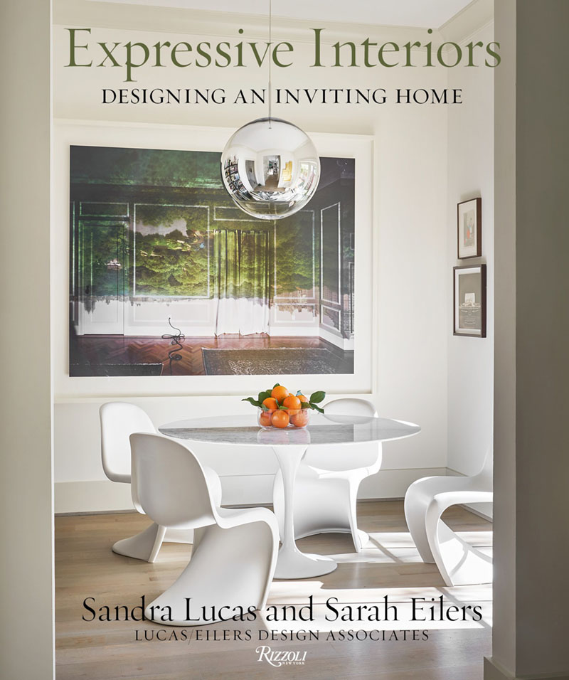 book cover for Expressive Interiors: Designing an Inviting Home by Sandra Lucas and Sarah Eilers, principal photography by Stephen Karlisch (Rizzoli, 2020)