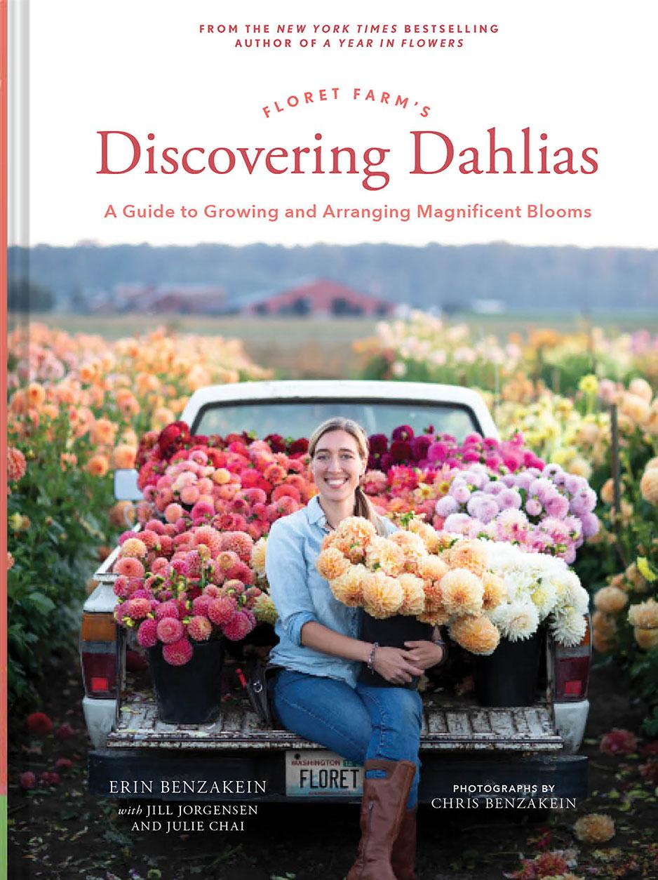 book cover for Floret Farm's Discovering Dahlias (Chronicle Books, 2021)