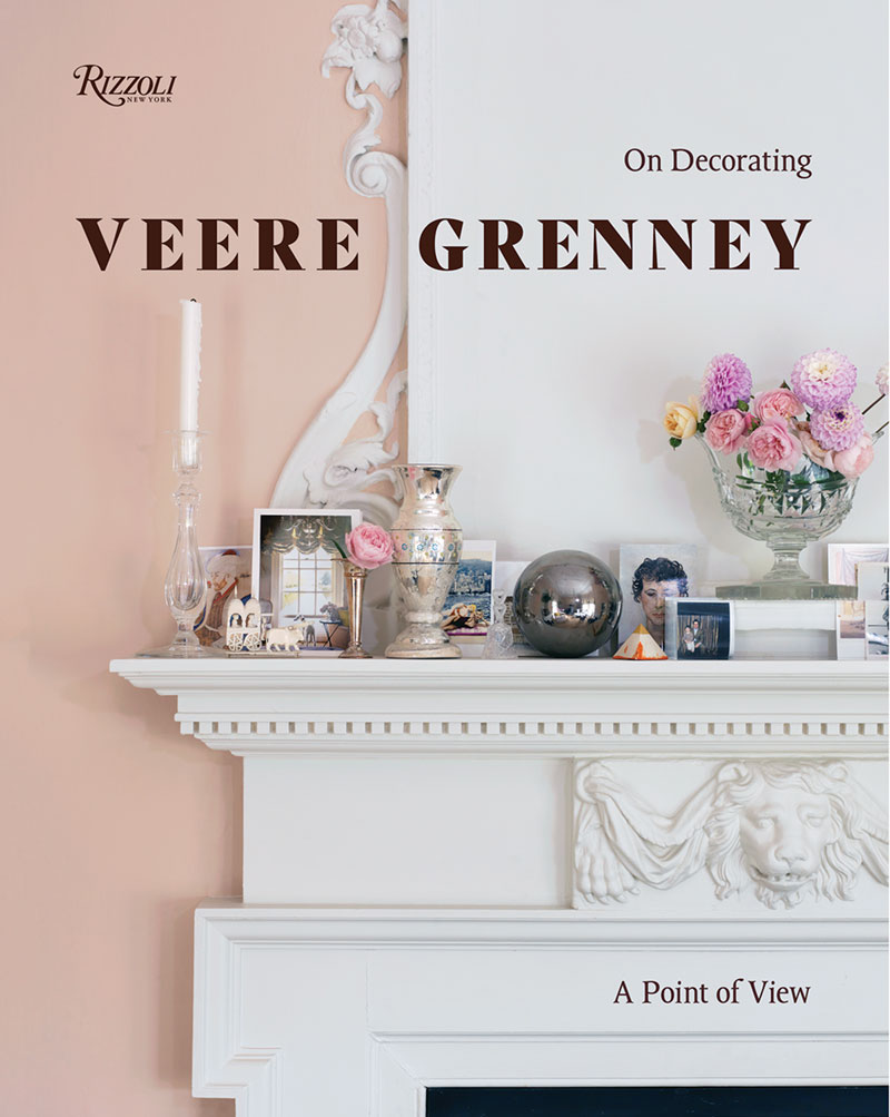 book cover for Veere Grenney: A Point of View by Veere Grenney (Rizzoli New York, 2018)