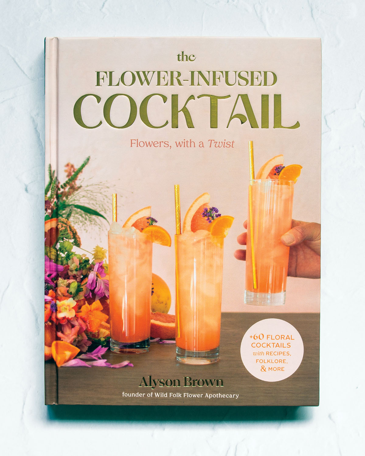 book cover for The Flower Infused Cocktail by Alyson Brown