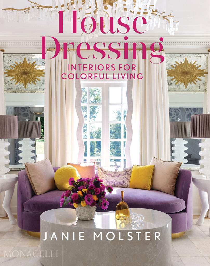 book cover for House Dressing: Interiors for Colorful Living (Monacelli Press, 2021) by Janie Molster